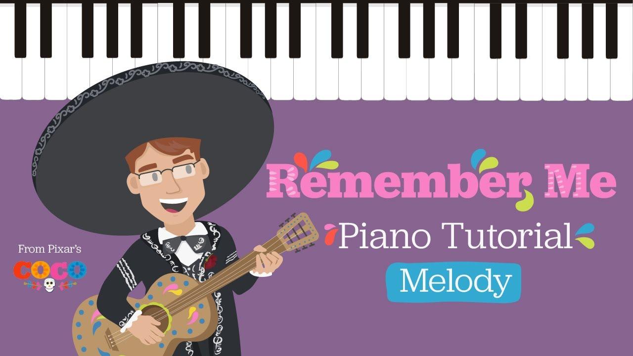 Remember Me - Melody