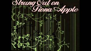 Pale September (Tribute to Fiona Apple) - Strung Out On Fiona Apple