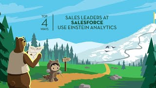 Top 4 Ways Sales Leaders at Salesforce Use Einstein Analytics