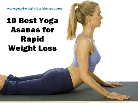 Best Yoga Poses - Asanas for Weight Loss Quickly