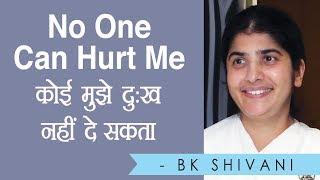 No One Can Hurt Me: BK Shivani (Hindi)