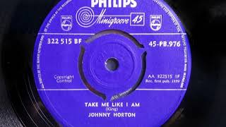 Popcorn - JOHNNY HORTON - Take Me Like I Am - PHILIPS PB 976 - UK 1959 Rock & Roll Dancer