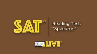 "SAT: Reading Test   ""Speedrun""   TPR Live   The Princeton Review"
