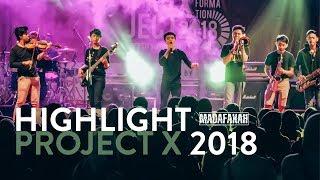 HIGHTLIGHT PROJECT X 2018