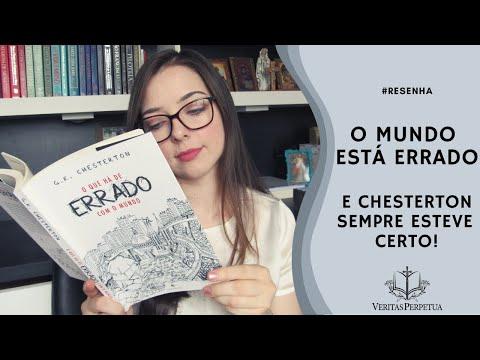 O QUE HÁ DE ERRADO COM O MUNDO, G.K. CHESTERTON   Beatriz Back