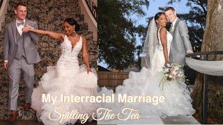 My Interracial Marriage || Bailey Edwards