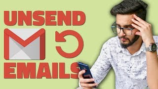 How to Unsend a Sent Email in Gmail and Save Yourself From Embarrassment