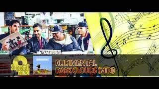 "Rudimental Ft. Jess Glynne & Chronixx   DARK CLOUDS (FULL MIDI REMAKE)   ""in The Style Of"""
