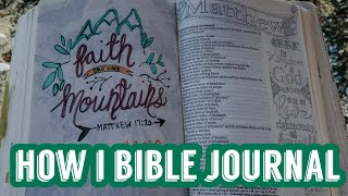 How I Bible Journal Growing Closer To God