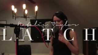 """Natalie Taylor """"Latch"""" - Disclosure feat. Sam Smith cover (Also feat. on CW Beauty and the Beast!)"""