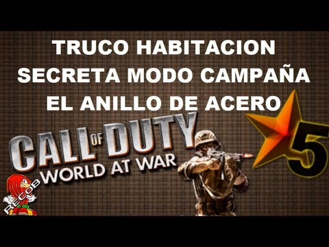 Truco COD5 World at War Habitacion Secreta Modo Campaña Anillo de Acero - By ReCoB & Corx_15
