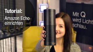 Amazon Echo Tutorial – Lampen einrichten & steuern mit Alexa!