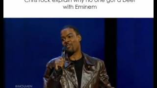 Chris rock explain why no one got beef with Eminem