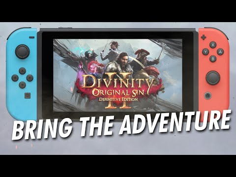 Divinity : Original Sin II : Divinity: Original Sin 2 Definitive Edition - Nintendo Switch Announcement Trailer
