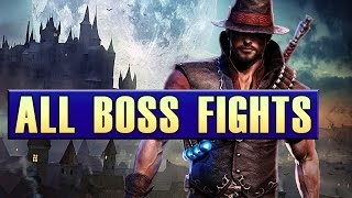 Victor Vran Gameplay - All Boss Fights (Hard Mode)