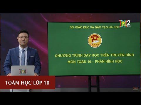 MÔN TOÁN - LỚP 10 | DẤU CỦA TAM THỨC BẬC HAI | 14H15 NGÀY 26.03.2020 | HANOITV