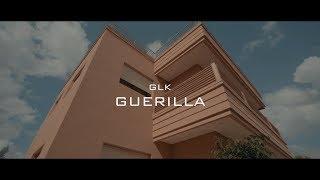 GLK   Guerilla (Clip Officiel)