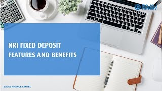 NRI Fixed Deposit – Features and Benefits