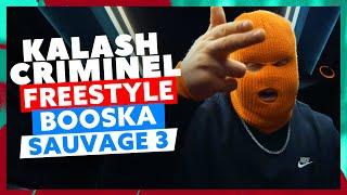 Kalash Criminel l Freestyle Booska Sauvage 3 Mp3