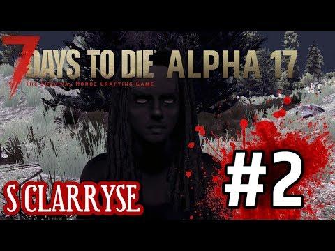 7DTD A17 s Clarryse #2 - Mají zombíci běhat?