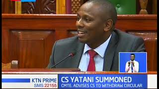 CS Yatani summoned by budget committee amid fury within judiciary over budget cut
