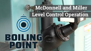 McDonnell and Miller Level Control Operation - Boiling Point