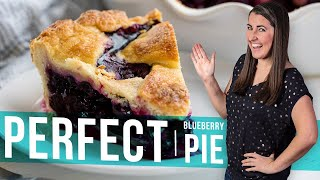 How to Make Perfect Blueberry Pie | The Stay At Home Chef