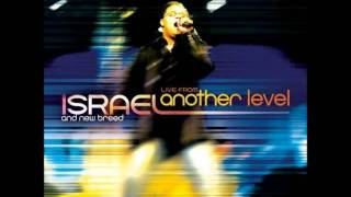 AWESOME MEDLEY   ISRAEL HOUGHTON & NEW BREED LIVE FROM ANOTHER LEVEL