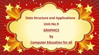 Graph Data Structure Tutorial by Computer Education for All