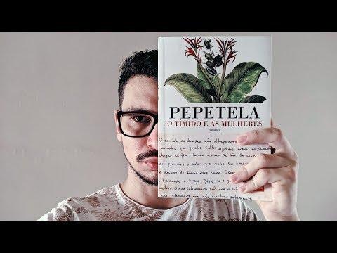 O TÍMIDO E AS MULHERES; DE PEPETELA |7|