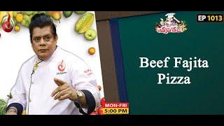 Beef Fajita Pizza Recipe | Aaj Ka Tarka | Chef Gulzar I Episode 1013