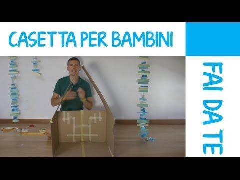 Casetta per bambini fai da te in cartone: tutorial
