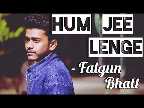 Hum Jee Lenge | Cover | Falgun Bhatt | Murder 3