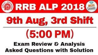 RRB ALP (9 Aug 2018, Shift-III) Exam Analysis & Asked Questions