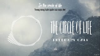 [Lyrics + Vietsub] The Circle Of Life - Freedom Call