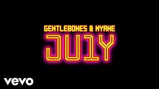 Gentle Bones & MYRNE   JU1Y