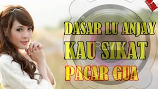 Dj Dasar Loe Anjay Sikat Pacar Gua Seventeen Remix  (dj Bianda Memang Mantul