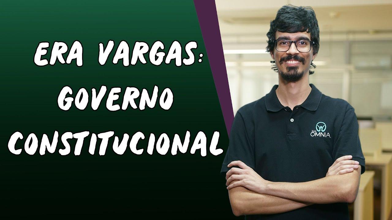 Era Vargas: Governo Provisório e Constitucional