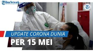 Update Corona Dunia per 15 Mei 2021: Total 162,5 Juta Terinfeksi, India Telah Catatkan 24,3 Juta