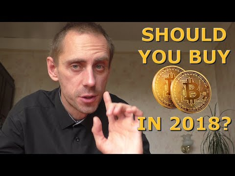 Should You Still Buy Bitcoin Now, In 2018? Or it's too late? (видео)