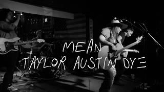 Taylor Austin Dye Mean