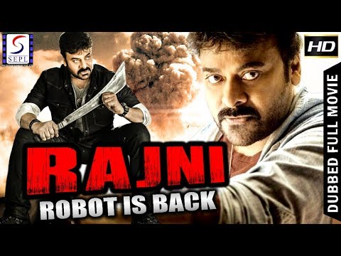 Rajni  - Robot Is Back - South Indian Super Dubbed Action Film - Latest HD Movie 2018