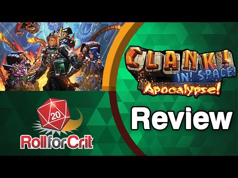 Clank! In! Space! Apocalypse! Review | Roll For Crit
