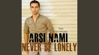 Never Be Lonely (Original Mix)
