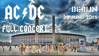 "AC/DC - FULL CONCERT (Multicam-Mix) - Berlin 2015 (""Rock Or Bust""-Worldtour)"