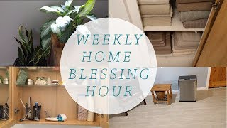 Weekly Home Blessing Hour