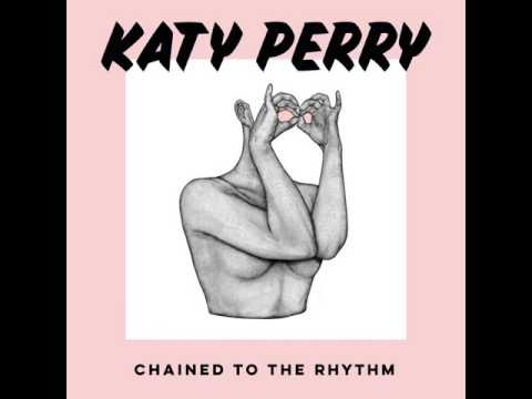 Katy Perry - Chained To The Rhythm ft. Skip Marley [MP3 Free Download]