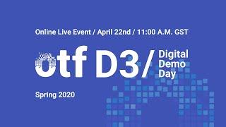 OTF / D3 - Digital Demo Day Spring 2020