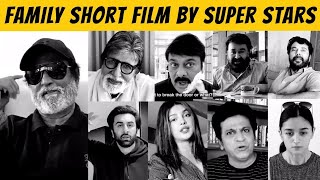 Family Made At Home Short Film | Amitabh Bachchan, Ranbir Kapoor, Alia Bhatt, Rajnikant, Chiranjeevi