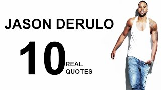 Jason Derulo 10 Real Life Quotes On Success | Inspiring | Motivational Quotes